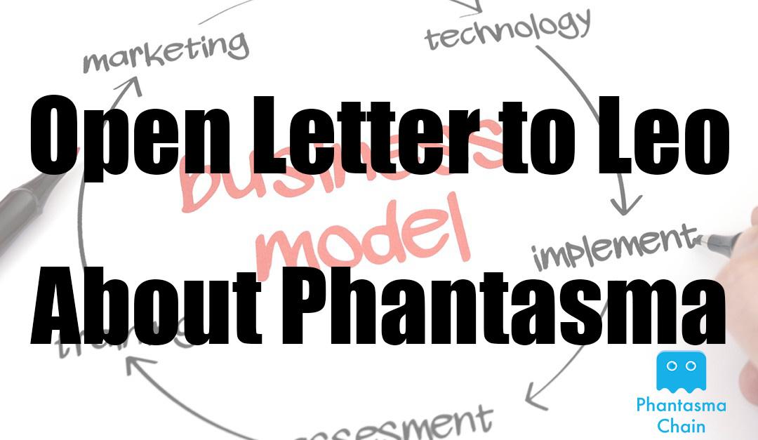 Open Letter to Leo About Phantasma